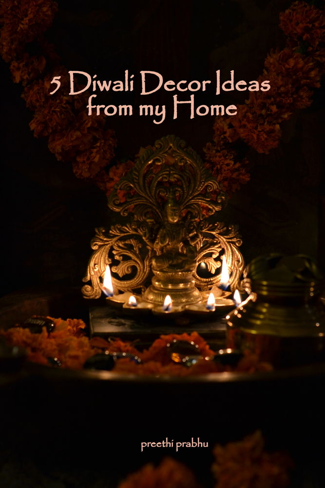 5 Diwali Decor Ideas from My Home