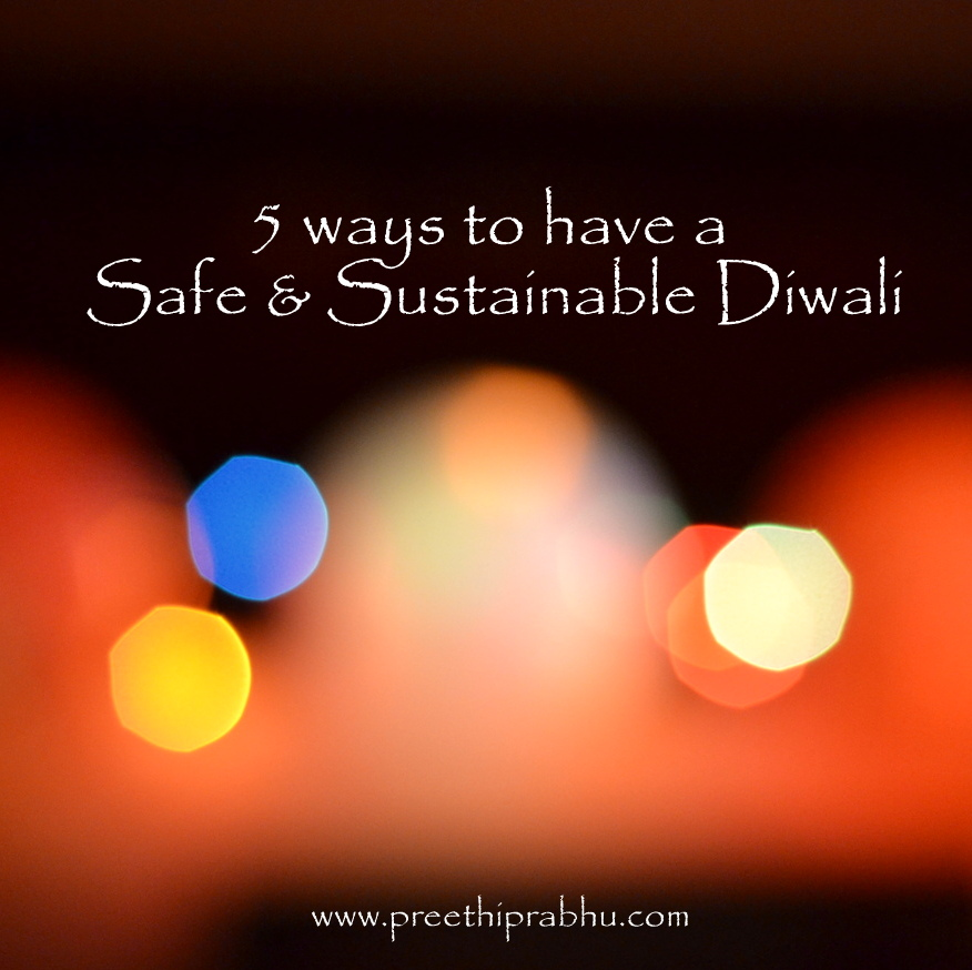 5 Ways to have a Safe and Sustainable Diwali