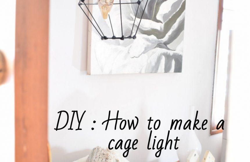 DIY – Cage Pendant Lamp