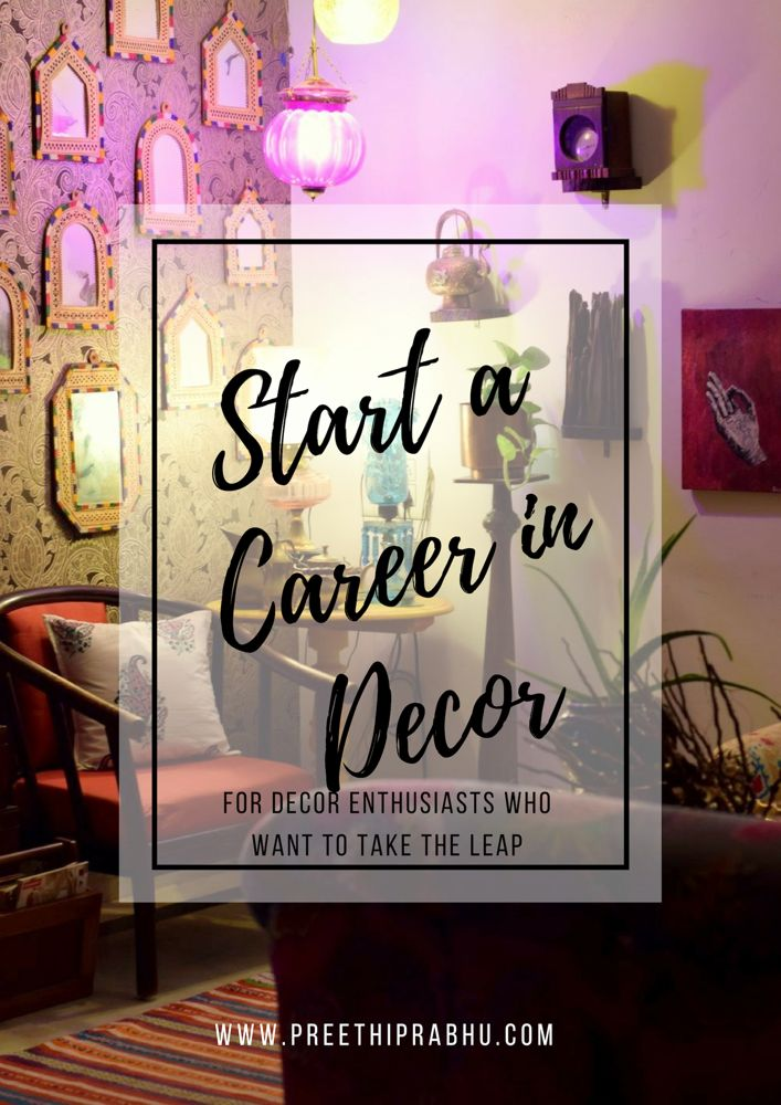 How to start a Career in Decor
